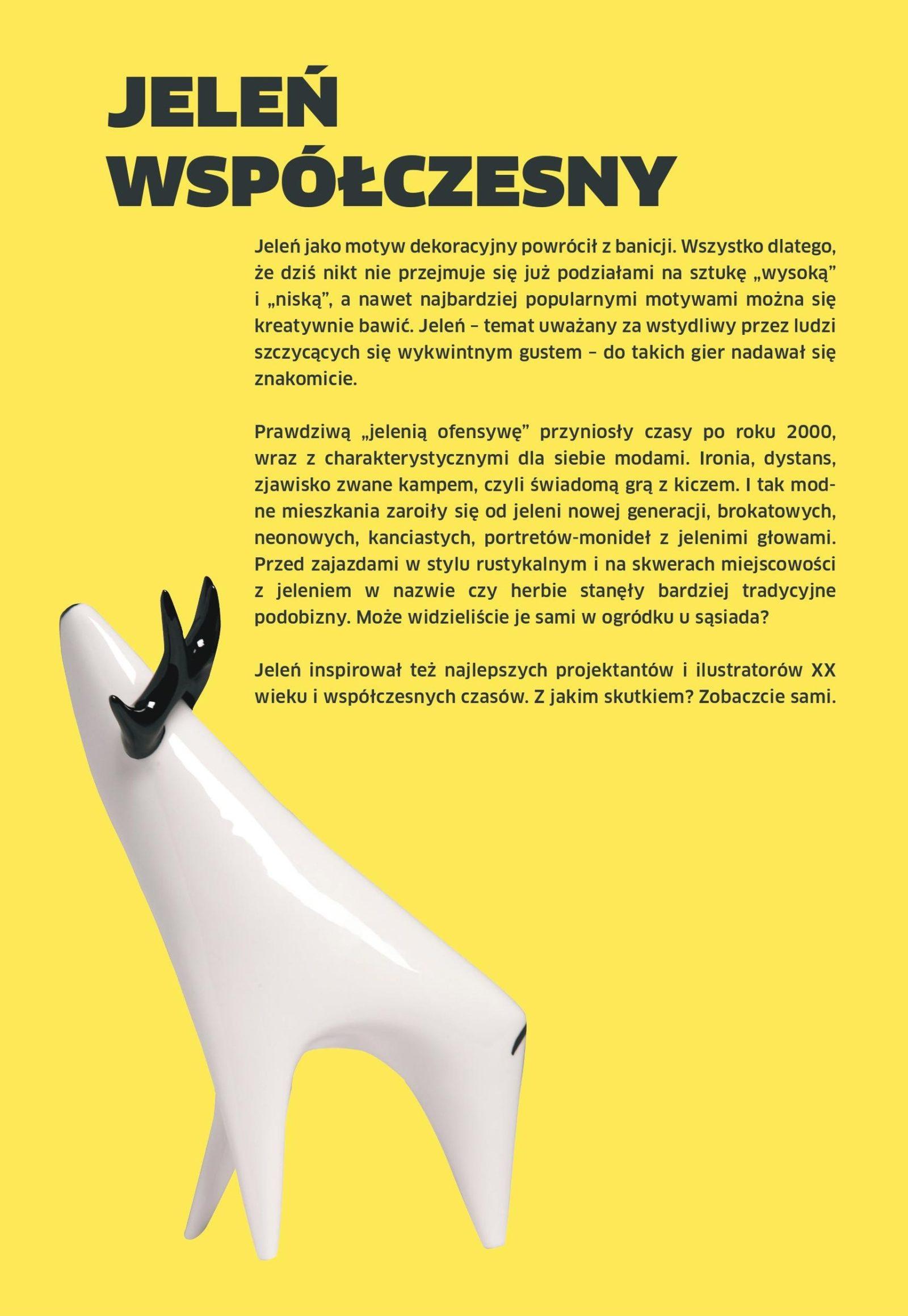 Fragment ulotki zatytułowanej: Jeleń współczesny. Żółte tło, obok tekstu zdjęcie białej porcelanowej figurki jelenia o uproszczonym, zgeometryzowanym kształcie.