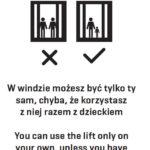 Instrukcja: w windzie możesz być tylko ty sa, chyba, że korzystasz z niej razem z dzieckiem