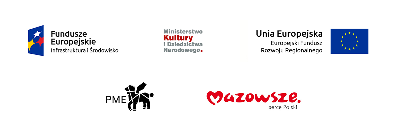 Logotypu kolejno dotyczące Funduszy Europejskie oraz Infrastruktury i Środowiska, Ministerstwa Kultury i Dziedzictwa Narodowego, Państwowego Muzeum Etnograficznego w Warszawie, Samorządu Województwa Mazowieckiego oraz Europejskiego Funduszu Rozwoju Regionalnego