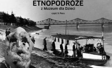 Czarno-biały kolaż. Na pierwszym planie postać w bułgarskiej masce karnawałowej, w oddali kolejka osób wchodzących na barkę na Wiśle. U góry kolażu napis: Etnopodróże z Muzeum dla Dzieci. Bułgaria