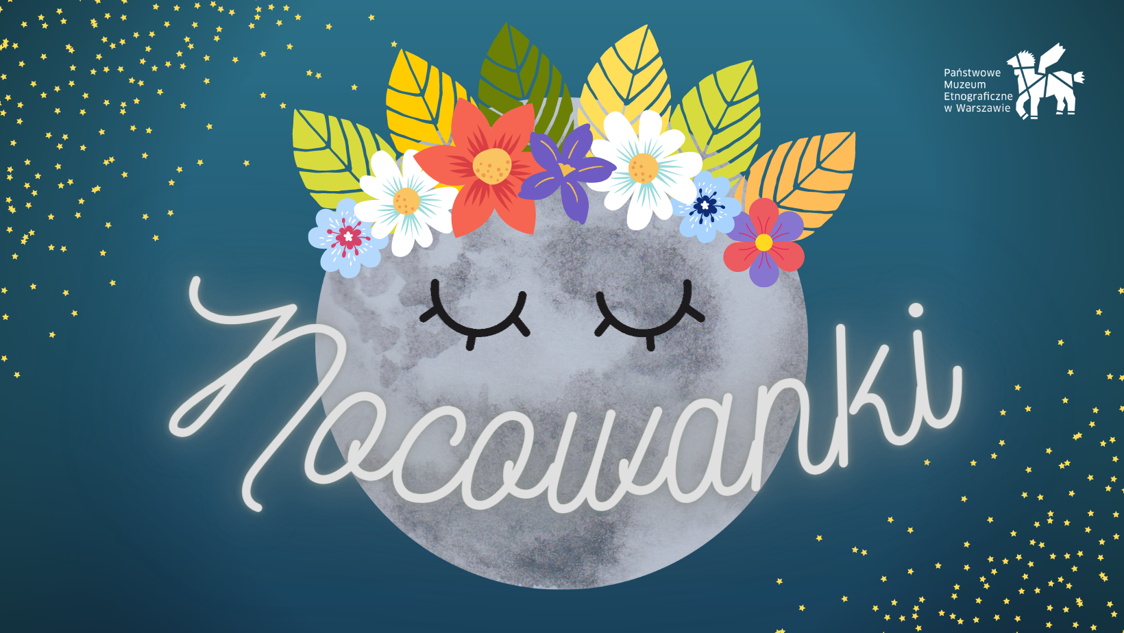 Grafika promująca Nocowanki: szary księżyc w wianuszku z kwiatków i liści, z rysunkiem zamnkiniętych, śpiących oczu. Na środku grafiki napis Nocowanki stylizowany na uliczny neon. Wszystko na ciemny tle stybomolizującym noc. W dwóch rogach kopozycji małe żótle kropoeczki przypominające rogwieżdżone niebo.